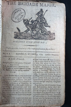 The Brigade Major, No.1, 15 September 1810 – No. 4 17 Nov 1810, printed by W. Roderick O'Connor. Four issues of this excessively rare four-page tall 8vo pamphlet issued in Cork, bound in card covers Stamped with 'Minerva Rooms, Cork' on first issue.. Fragile state. With a part copy of A History of Cork, pages 17-322.